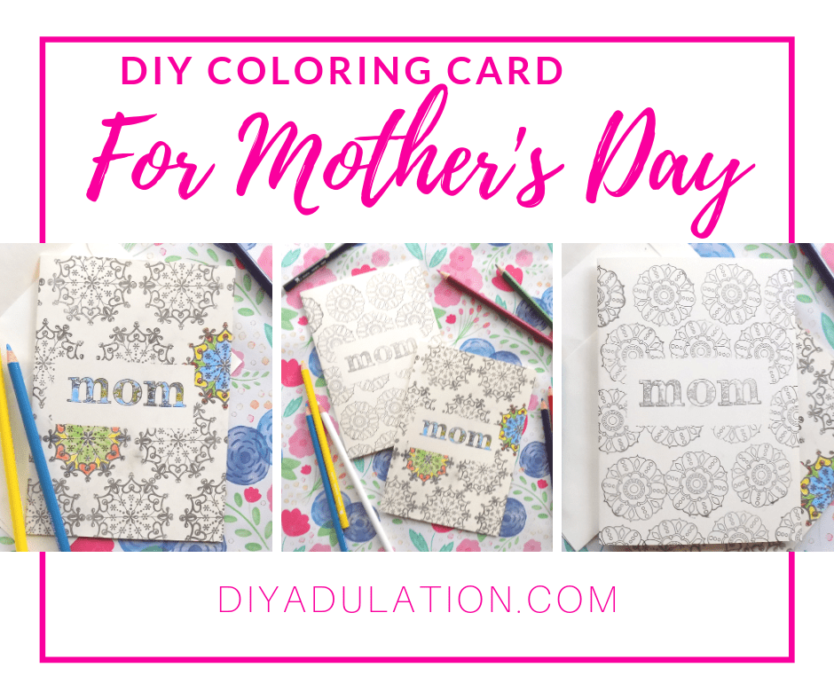 Collage of Stamped Mom Cards next to Colored Pencils with text overlay - DIY Coloring Card for Mothers Day