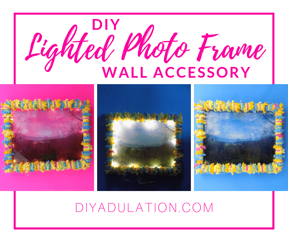Collage of Lighted Mountains Photo in Yarn Frame with text overlay - DIY Lighted Photo Frame Wall Accessory