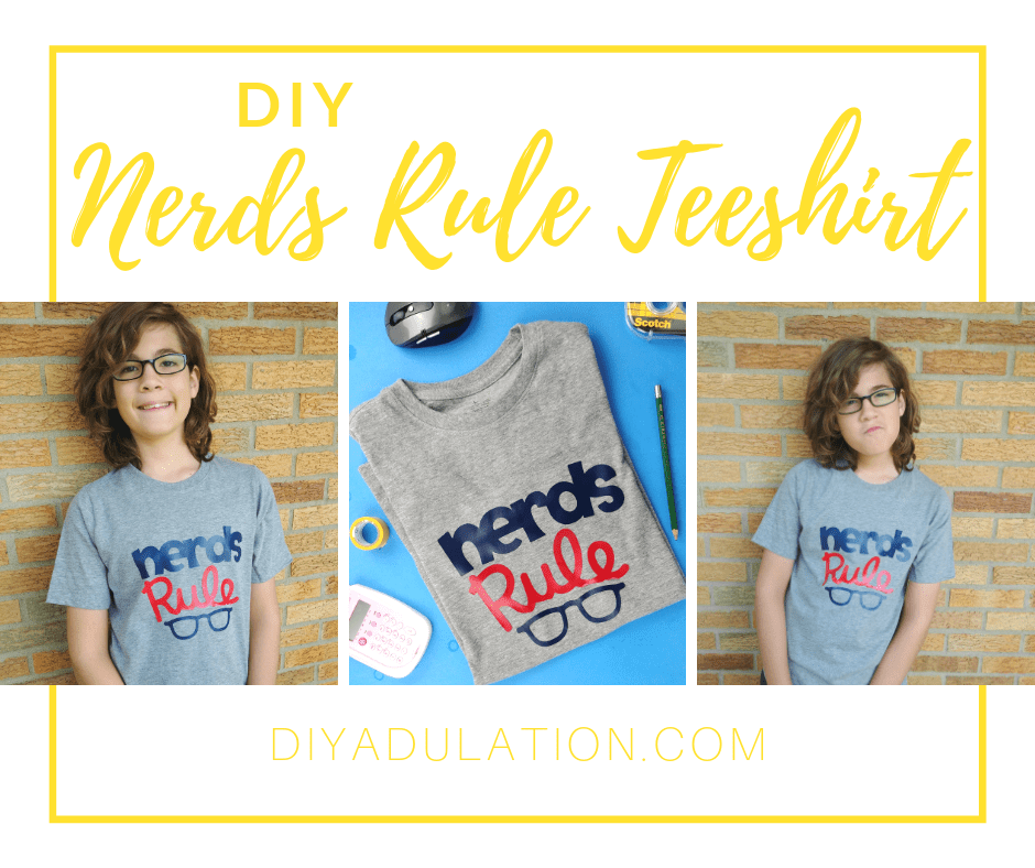 Collage of Boy Wearing Nerds Rule T-shirt with text overlay - DIY Nerds Rule Teeshirt