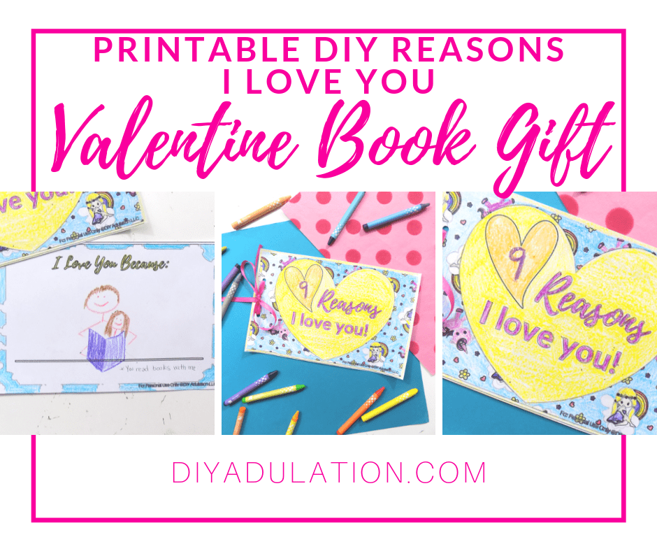 Collage of photos of Valentine Book next to Crayons with text overlay - Printable DIY Reasons I Love You Valentine Book Gift