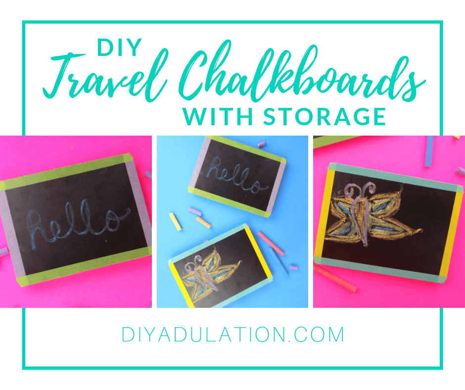 Collage of Chalkboards next to Chalk with text overlay - DIY Travel Chalkboard with Storage