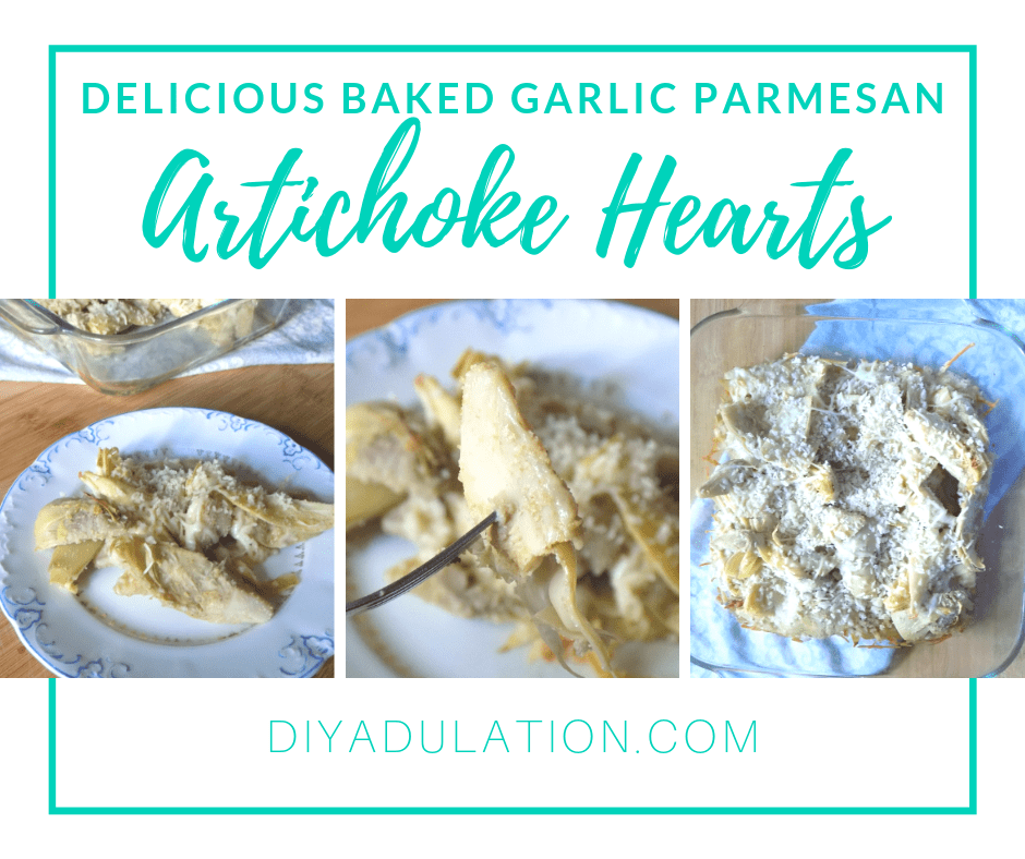 Collage of cheesy artichoke hearts with text overlay - Delicious Baked Garlic Parmesan Artichoke Hearts