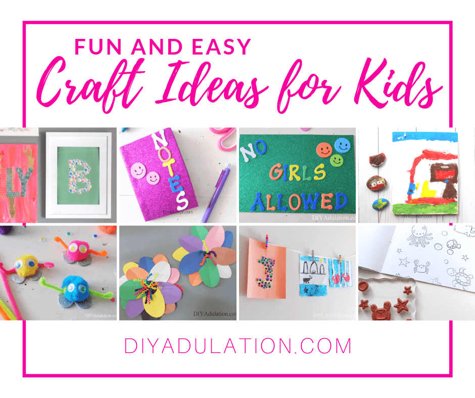 Collage of Craft Projects with text overlay - Fun and Easy Craft Ideas for Kids