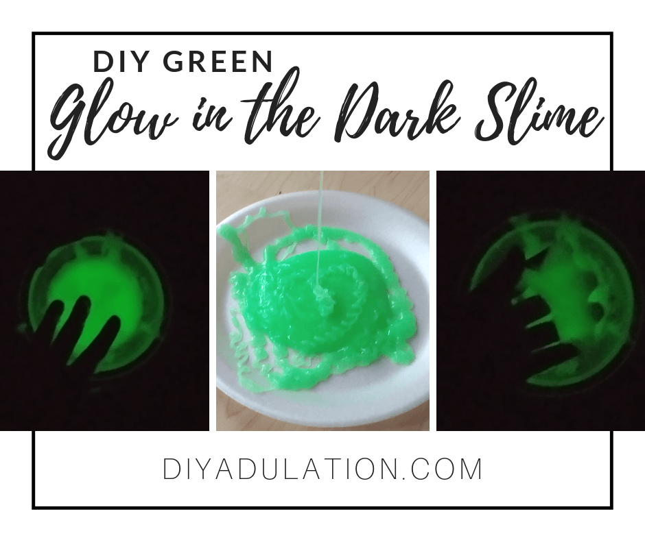 Collage of Glowing Slime with text overlay: DIY Green Glow in the Dark Slime
