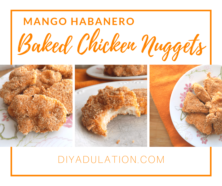 Collage of Chicken Nuggets with text overlay - Mango Habanero Baked Chicken Nuggets