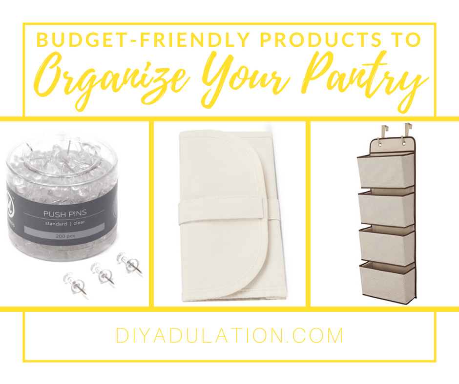 Collage of organization products with text overlay: Budget-Friendly Products to Organize Your Pantry