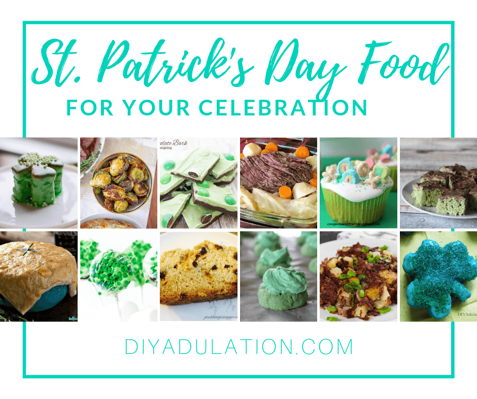 St Patricks Day Dishes with text overlay - St Patricks Day Food for Your Celebration