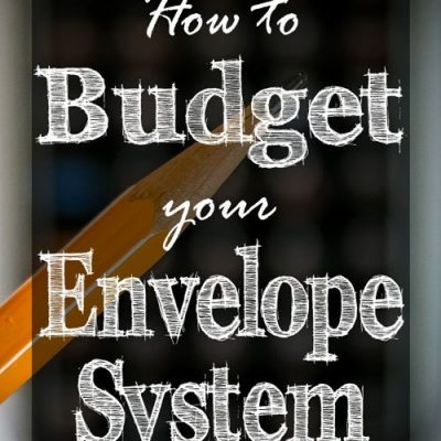Easy Method for How to Budget Your Envelopes