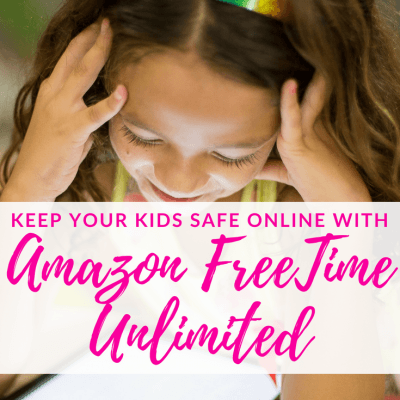 Keep Your Kids Safe Online with Amazon FreeTime Unlimited