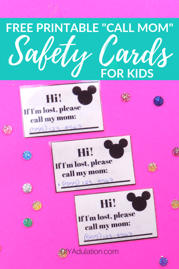 Laminated Call Mom Cards nexts to Glitter Cabochons with text overlay - Free Printable _Call Mom_ Safety Cards for Kids