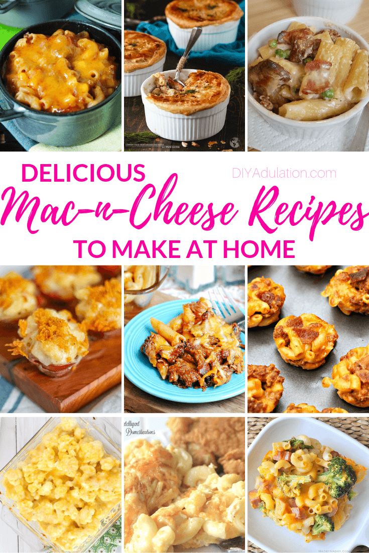 Macaroni and Cheese Dishes with text overlay - Delicious Mac-n-Cheese Recipe to Make at Home