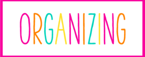 Pink and White Box with the word Organizing inside