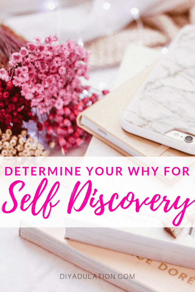 Determine Your Why for Self Discovery