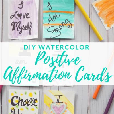 DIY Watercolor Positive Affirmation Cards
