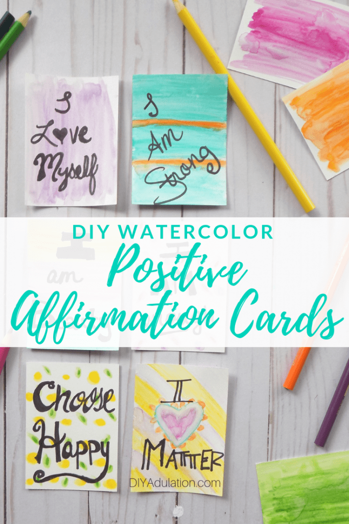 DIY Watercolor Positive Affirmation Cards