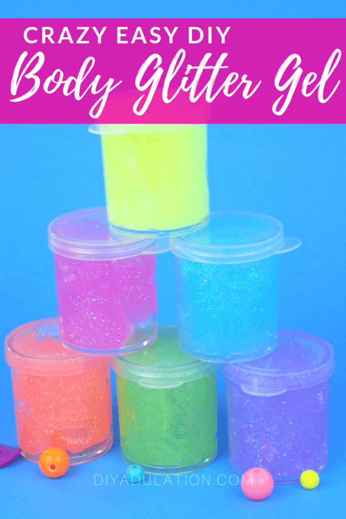 Crazy Easy DIY Body Glitter Gel