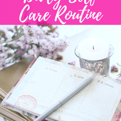 How to Create a Daily Self Care Routine