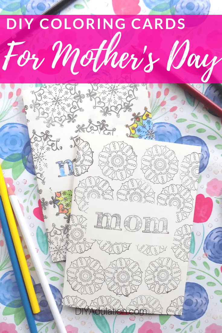 Stamped Mom Cards next to Colored Pencils with text overlay - DIY Coloring Card for Mothers Day