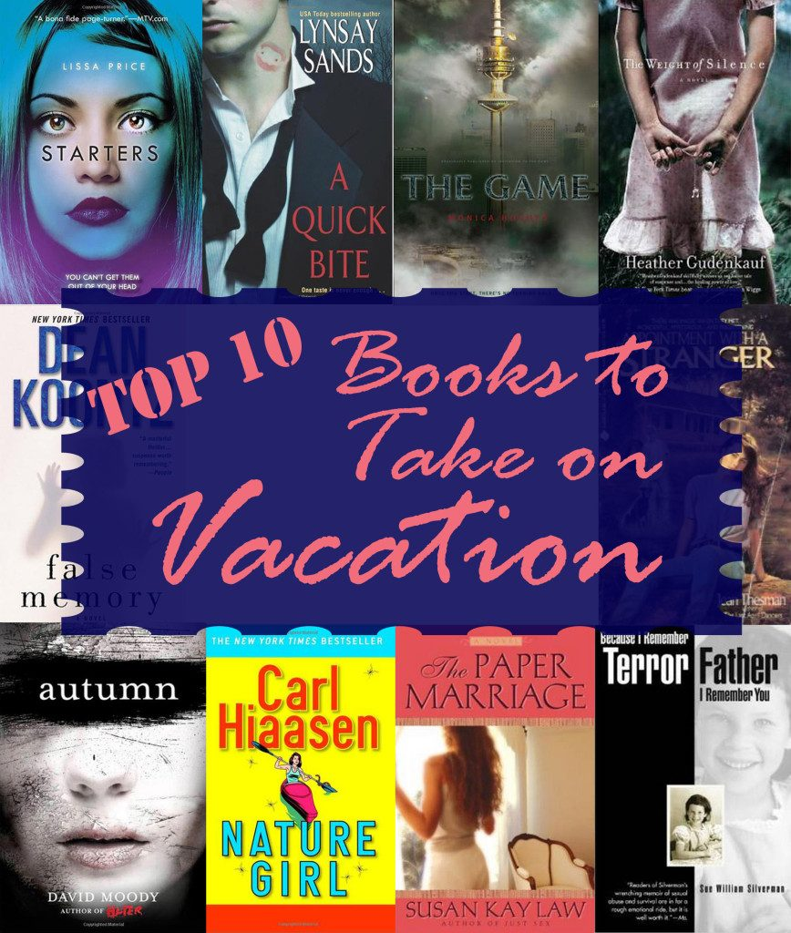 Top 10 Books to Take on Vacation