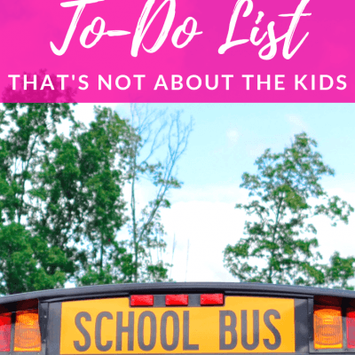 Mom's Back to School To-Do List That's Not About the Kids
