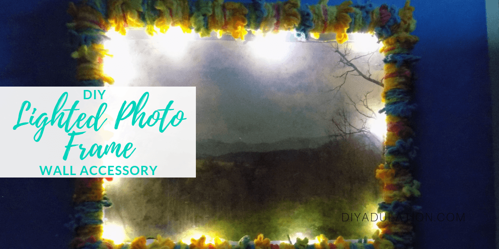 Lighted Mountains Photo in Yarn Frame with text overlay - DIY Lighted Photo Frame Wall Accessory