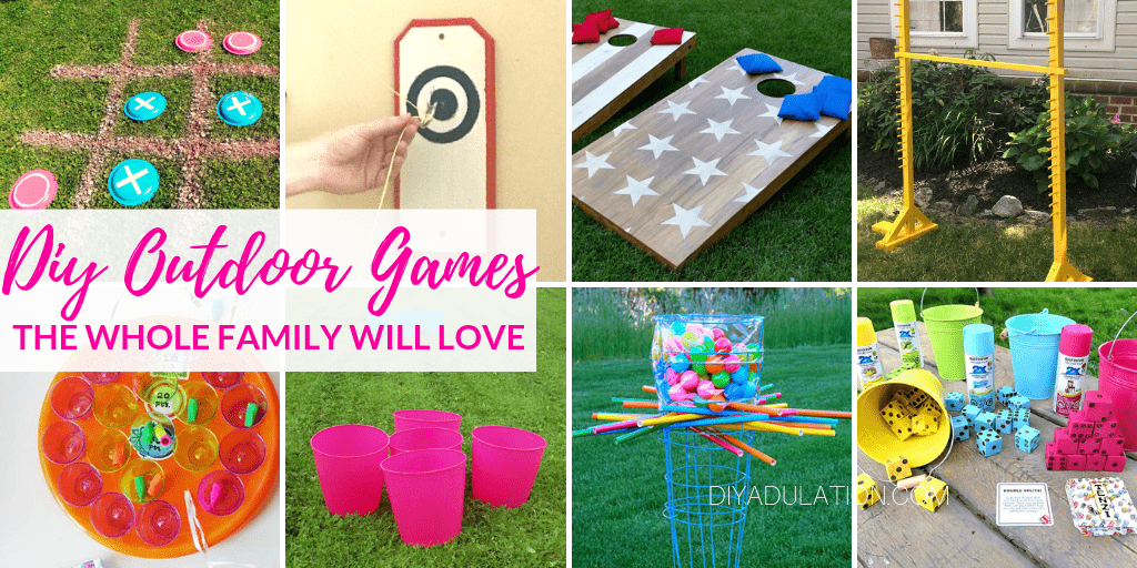 Collage of Outdoor Games with text overlay - DIY Outdoor Games the Whole Family will Love