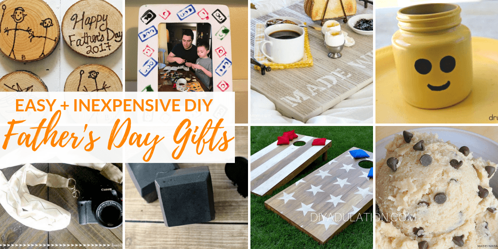 Collage of Fathers Day Gifts with text overlay - Easy and Inexpensive DIY Fathers Day Gifts
