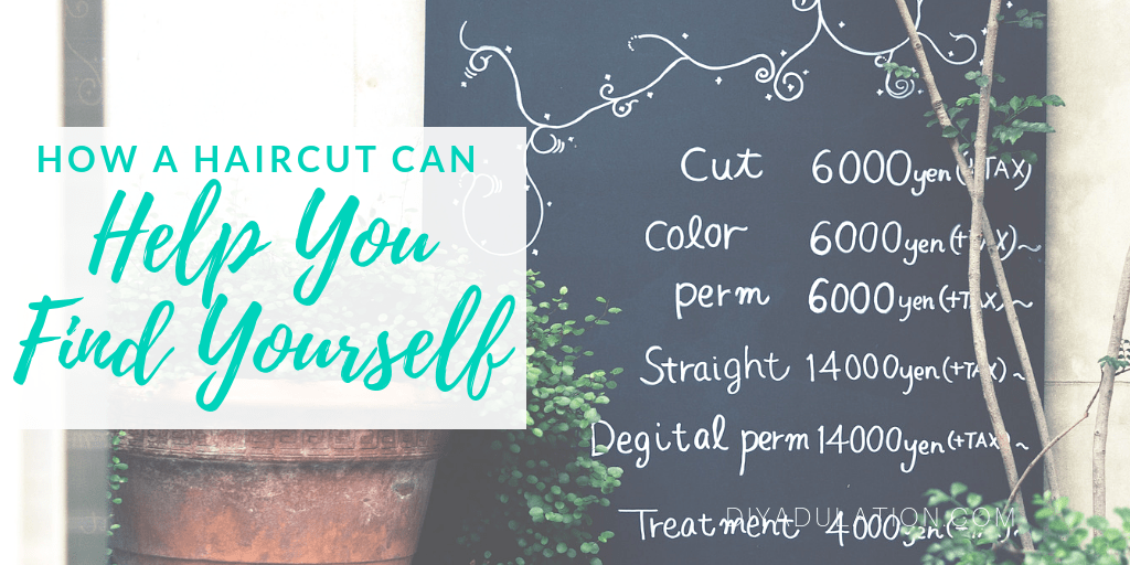 Salon Chalkboard Sign with text overlay - How a Haircut Can Help You Find Yourself