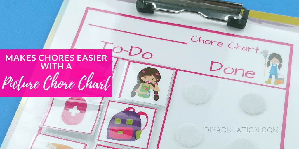 Pink Laminated Chore Chart on Clipboard with text overlay - Make Chores Easy with a Picture Chore Chart