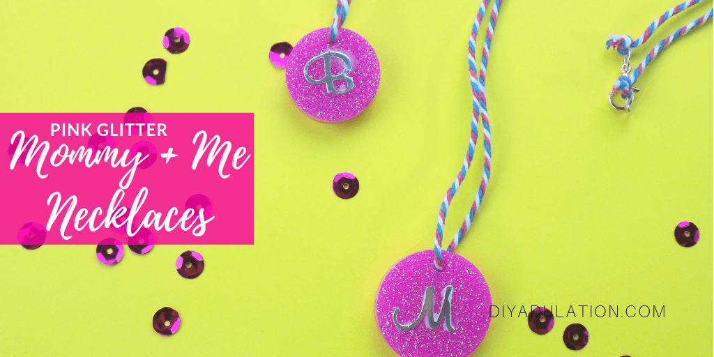 Glittery Monogram Necklaces with text overlay - Pink Glitter Mommy and Me Necklaces