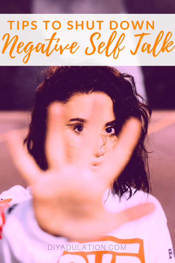 Shut Down Your Negative Self Talk