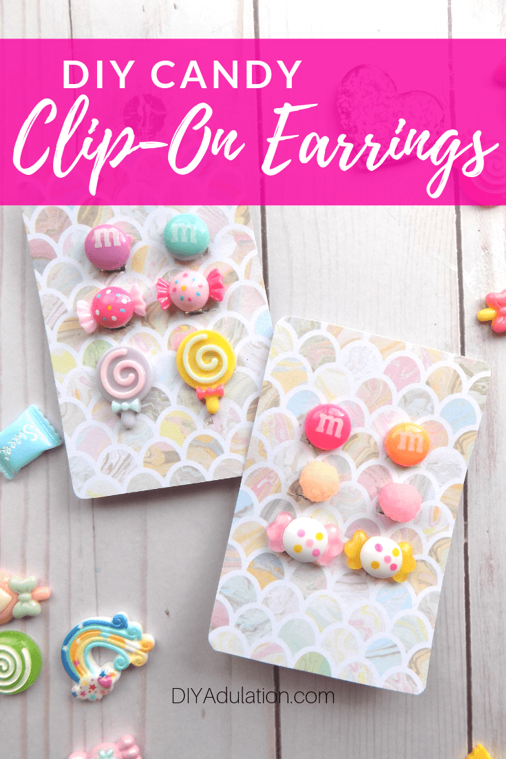 Candy Cabochon Earrings on Pastel Cards with text overlay - DIY Candy Clip-On Earrings
