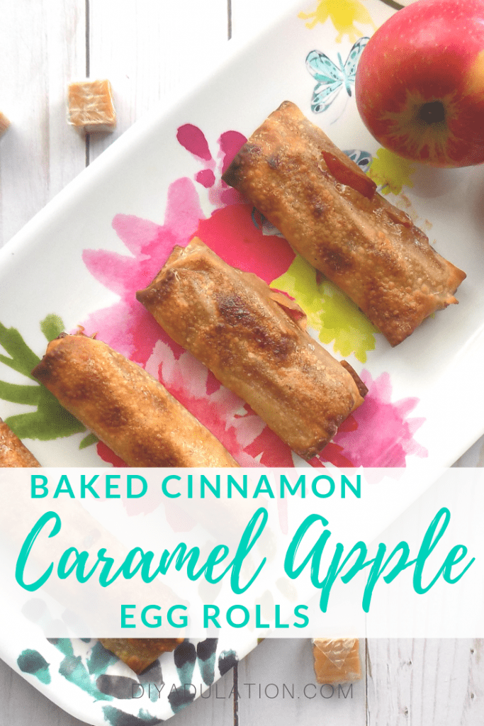 Baked Cinnamon Caramel Apple Egg Rolls