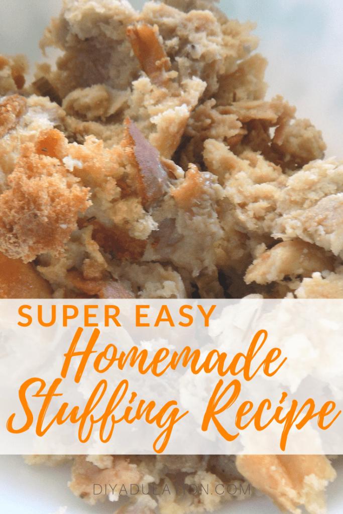 Super Easy Homemade Stuffing Recipe