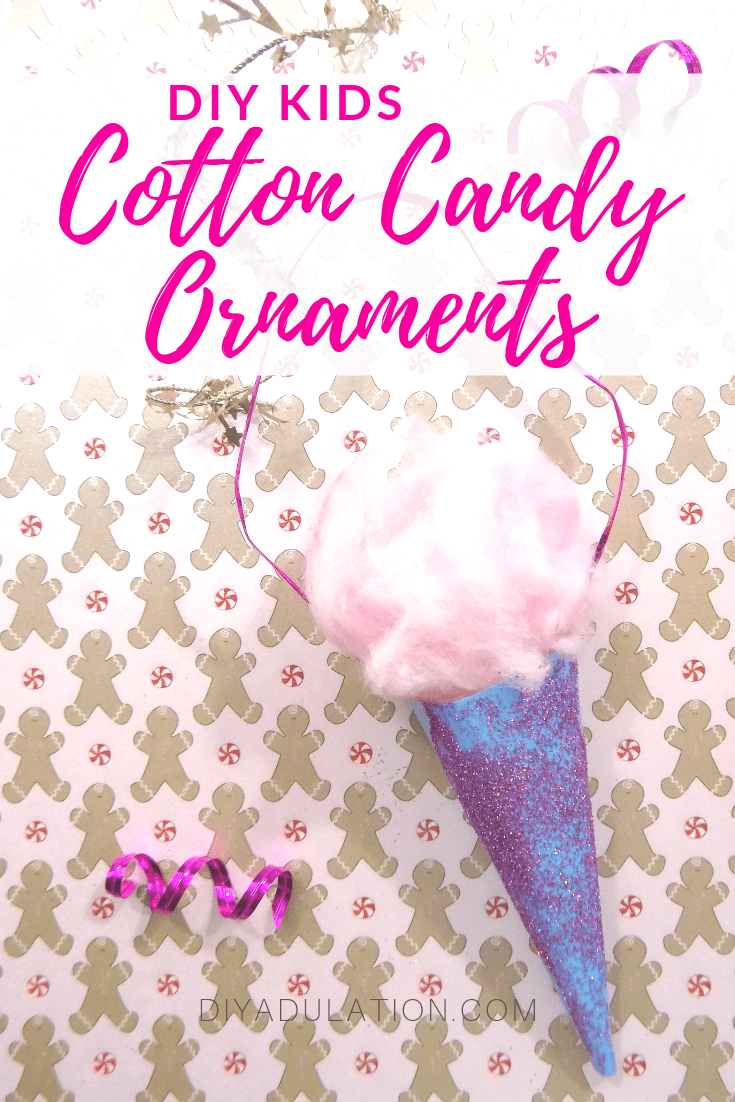 Close Up of Cotton Candy Ornament on Gingerbread Man Background with text overlay - DIY Kids Cotton Candy Ornaments