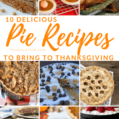 10 Delicious Pie Recipes to Bring to Thanksgiving