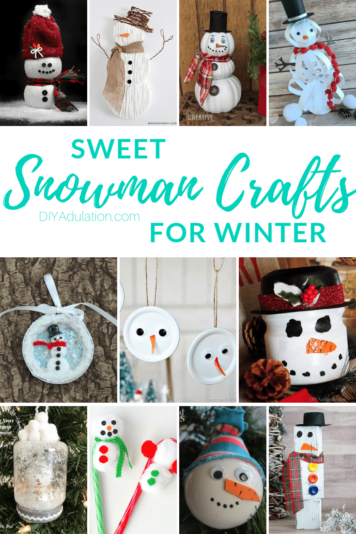 Collage of Snowman Crafts with text overlay - Sweet Snowman Crafts for Winter