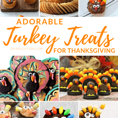 Adorable Turkey Treats for Thanksgiving
