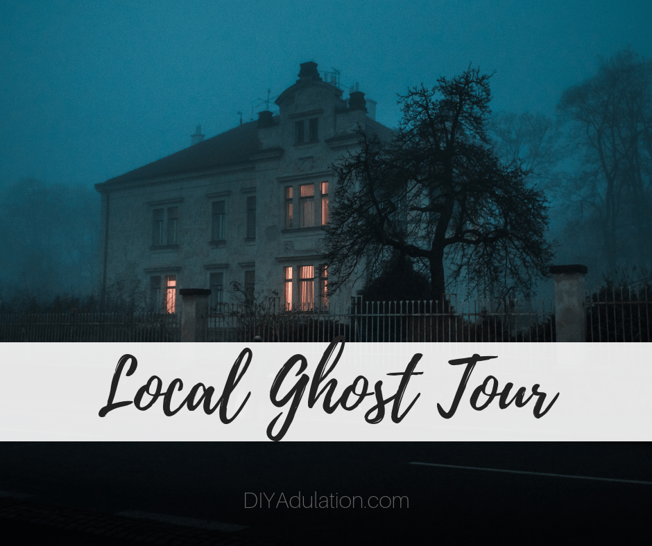 Creepy House at Night with text overlay - Local Ghost Tour