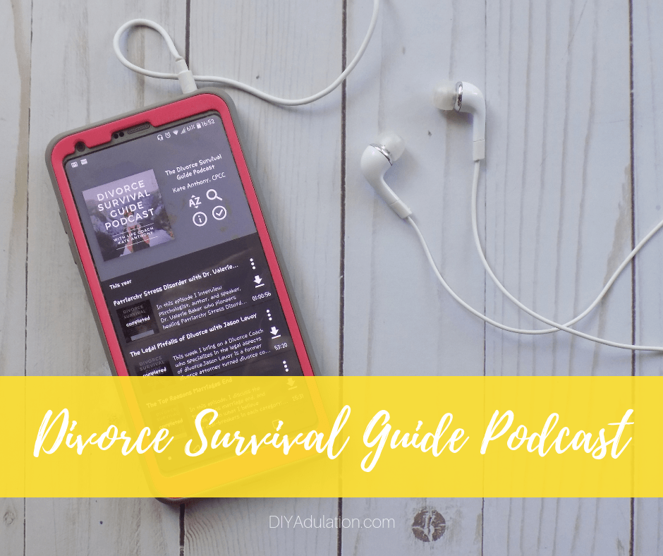 Divorce Survival Guide Podcast on Phone Next to Headphones