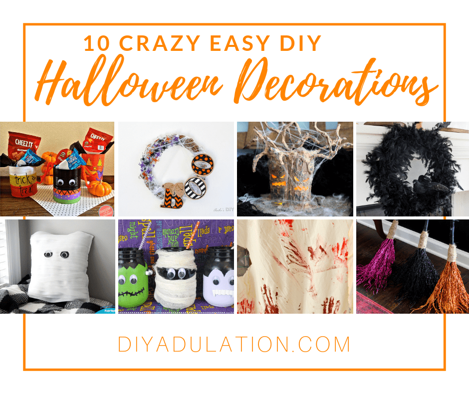 Collage of Halloween Crafts with text overlay - 10 Crazy Easy DIY Halloween Decoations