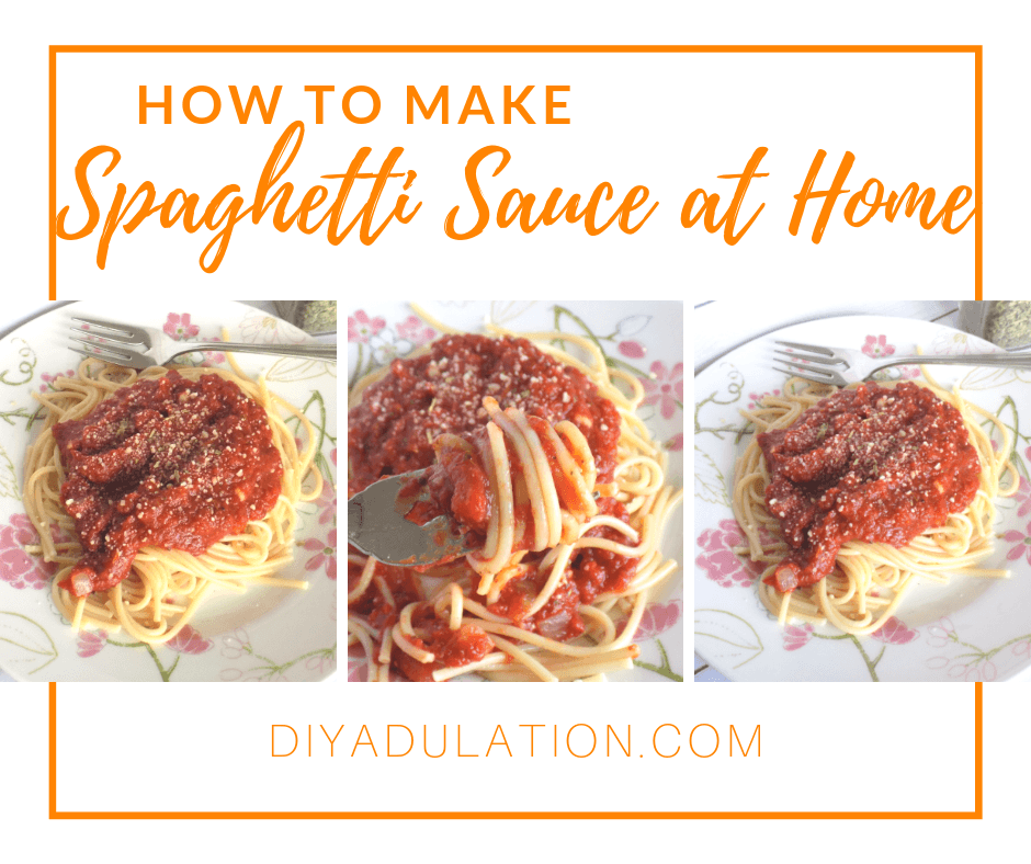 Plates of Spaghetti with text overlay How to Make Spaghetti Sauce at Home