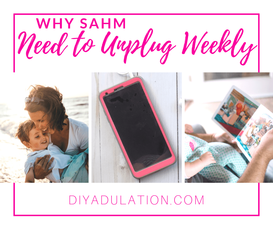 Pink Android Phone with Black Screen with text overlay - Why SAHM Need to Unplug Weekly