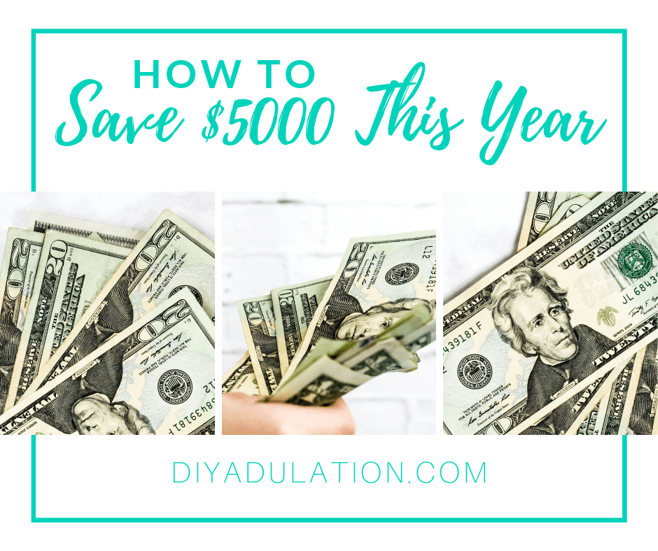 Collage of Money with text overlay How to save 5000 This Year