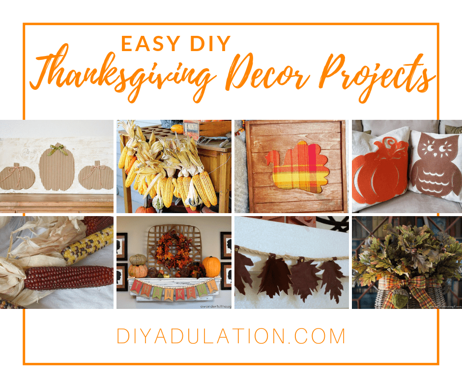 Collage of Thanksgiving Decor Ideas with text overlay - Easy DIY Thanksgiving Decor Projects