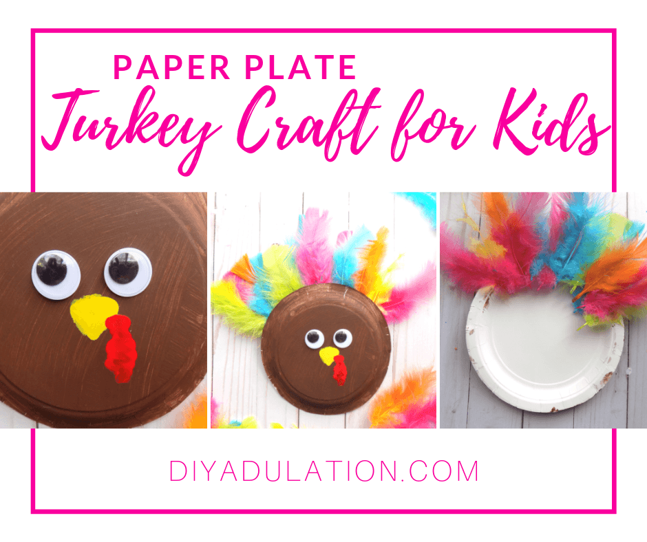 Collage of Paper Plate Turkey with text overlay - Paper Plate Turkey Craft for Kids