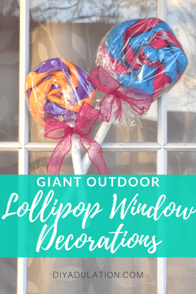 DIY Giant Outdoor Lollipop Window Decorations