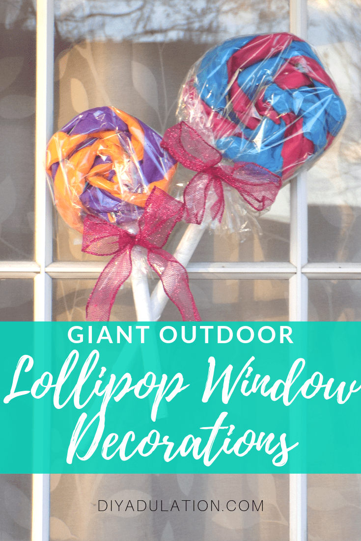 Giant Lollipops on Window with text overlay - Giant Outdoor Lollipop Window Decorations