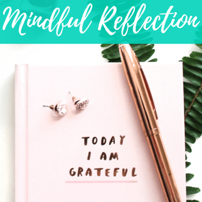 Tips for How to Practice Mindful Reflection