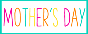 Teal Box with the Words Mother's Day Inside